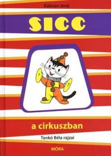 Kálmán Jenő - Sicc a cirkuszban