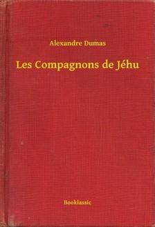 Alexandre DUMAS - Les Compagnons de Jéhu [eKönyv: epub, mobi]