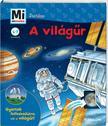 Christina Braun - Mi MICSODA Junior - A világűr