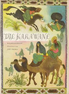 Wilhelm Hauff - Die Karawane [antikvár]