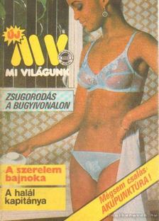 KULCSÁR ÖDÖN - Mi Világunk 1985/3. szám [antikvár]