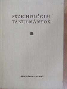 Dr. Aczél György - Pszichológiai tanulmányok III. [antikvár]