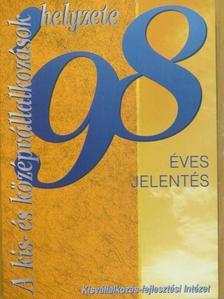 Kállay László - A kis- és középvállalkozások helyzete 1998 [antikvár]
