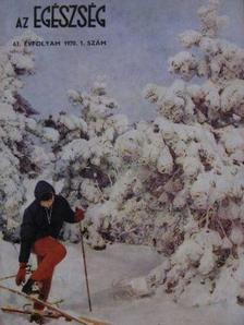 Arató Emil - Az Egészség 1970/1-6. [antikvár]