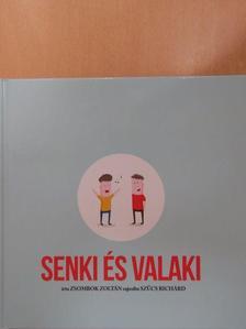 Zsombok Zoltán - Senki és valaki [antikvár]