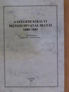 Dóka Klára - A szegedi királyi biztosi hivatal iratai 1880-1883 [antikvár]