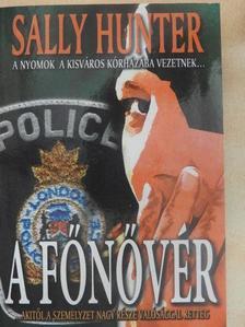 Sally Hunter - A főnővér [antikvár]