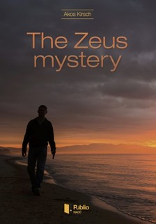 Kirsch Ákos - The Zeus mystery [eKönyv: pdf, epub, mobi]