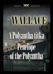 Edgar Wallace - A Polyantha titka - Penelope of the Polyantha [eKönyv: epub, mobi]