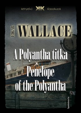 Edgar Wallace - A Polyantha titka - Penelope of the Polyantha