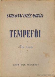 Csokonai Vitéz Mihály - Tempefői [antikvár]