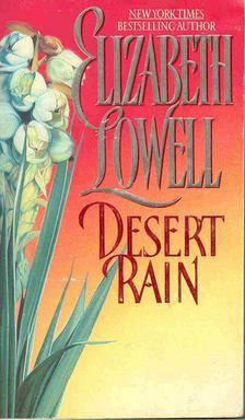 Elizabeth Lowell - Desert Rain [antikvár]