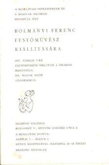 Major Máté - Bolmányi Ferenc festőművész kiállítása [antikvár]