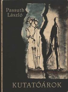 PASSUTH LÁSZLÓ - Kutatóárok [antikvár]