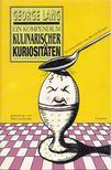 LANG, GEORGE - Ein Kompendium kulinarischer Kuriositäten [antikvár]