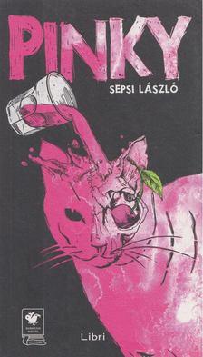 Sepsi László - Pinky [antikvár]