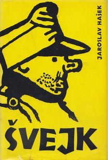 Jaroslav Hasek - Svejk [antikvár]