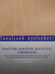 Faluba Kálmán - Magyar-spanyol-katalán társalgás [antikvár]