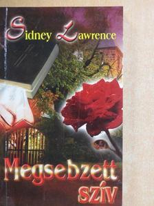 Sidney Lawrence - Megsebzett szív [antikvár]