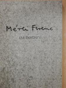 Ajkay Klára - Mérei Ferenc (1909-1986) [antikvár]