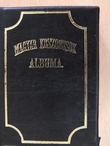 Zilahy Károly - Magyar koszorusok albuma (minikönyv) [antikvár]