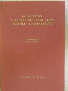 Benkő Loránd - Dolgozatok a magyar irodalmi nyelv és stílus történetéből [antikvár]