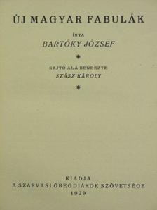 Bartóky József - Új magyar fabulák [antikvár]