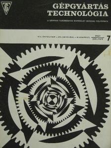Bíró Béla - Gépgyártástechnológia 1967. július [antikvár]