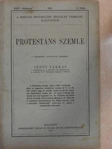 Ágoston Sándor - Protestáns Szemle 1912. augusztus [antikvár]