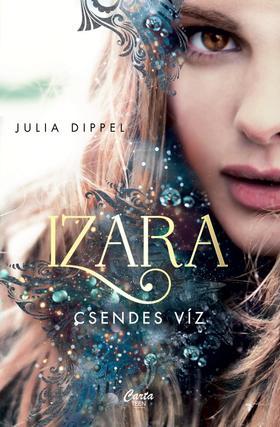 Julia Dippel - Izara - Csendes víz