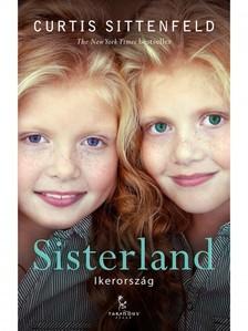 Curtis Sittenfeld - Sisterland - Ikerország [eKönyv: epub, mobi]