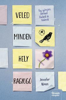 Jennifer Niven - Veled minden hely ragyogó - kötött