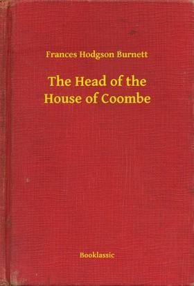 Frances Hodgson Burnett - The Head of the House of Coombe [eKönyv: epub, mobi]