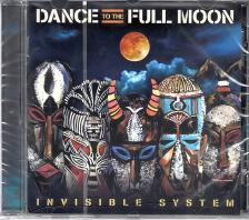 INVISIBLE SYSTEM - DANCE TO THE FULL MOON CD INVISIBLE SYSTEM