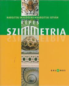 HARGITTAI MAGDOLNA, Hargittai István - Képes szimmetria [antikvár]