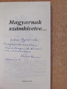 Baranyai Ferenc - Magyarnak számkivetve... (dedikált példány) [antikvár]