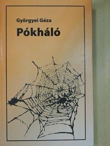 Györgyei Géza - Pókháló [antikvár]