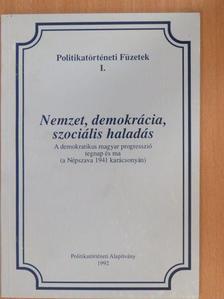 Balogh Edgár - Nemzet, demokrácia, szociális haladás [antikvár]