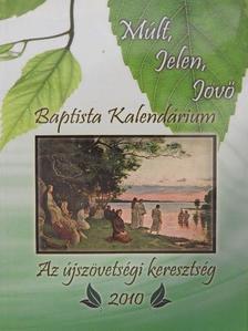 Beke László - Múlt, Jelen, Jövő 2010 [antikvár]
