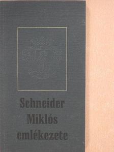 Borsa Iván - Schneider Miklós emlékezete [antikvár]