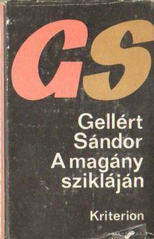 Gellért Sándor - A magány szikláján [antikvár]