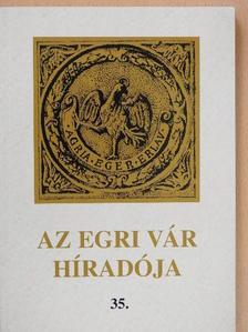 B. Papp Györgyi - Az egri vár híradója 2003/35. [antikvár]