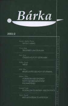 Elek Tibor - Bárka 2003/2. [antikvár]