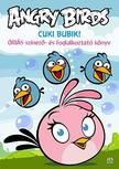 Rovio Entertainment - Angry Birds Sztella - Cuki bubik!
