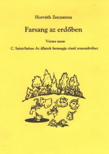 Horváth Zsuzsanna - Farsang az erdőben