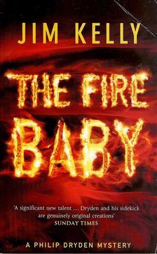 KELLY, JIM - The Fire Baby [antikvár]