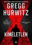 Gregg Hurwitz - Kíméletlen (Orphan X 3.)