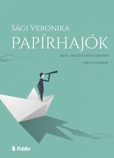 Sági Veronika - Papírhajók [eKönyv: epub, mobi]