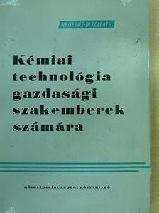 Dr. Kolláth György - Kémiai technológia gazdasági szakemberek számára [antikvár]