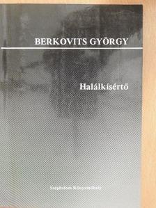 Berkovits György - Halálkísértő [antikvár]